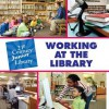 Working at the Library - Katie Marsico