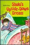 Shuki's Upside Down Dream - Yaffa Ganz