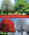 Exploring Lifespan Development [With Grade Aid for Exploring Lifespan Development] - Laura E. Berk