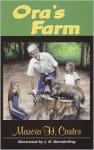 Ora's Farm - Marcia H. Carter