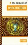 Elements of Reincarnation - A.T. Mann