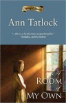 A Room Of My Own - Ann Tatlock