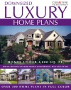 Downsized Luxury Home Plans - Creative Homeowner