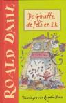 De giraffe, de peli en ik - Quentin Blake, Roald Dahl