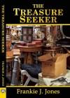 The Treasure Seeker - Frankie J. Jones