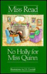 No Holly for Miss Quinn - Miss Read