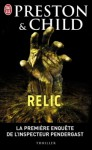 Relic - Douglas Preston, Lincoln Child, Jean Colonna