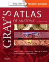Gray's Atlas of Anatomy: With Student Consult Online Access - Richard L. Drake, A. Wayne Vogl, Adam W.M. Mitchell, Richard Tibbitts, Paul Richardson