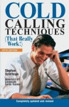Cold Calling Techniques (That Really Work!) - Stephan Schiffman