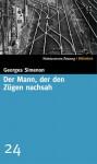 Der Mann, der den Zügen nachsah (SZ-Bibliothek, #24) - Georges Simenon