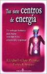 Tus siete centros de energía - Elizabeth Clare Prophet