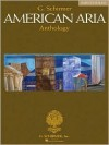 G. Schirmer American Aria Anthology: Baritone/Bass - Richard Walters