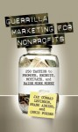 Guerrilla Marketing for Nonprofits - Jay Conrad Levinson, Frank Adkins, Chris Forbes