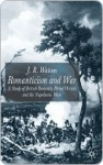 Romanticism And War - J. Watson