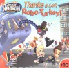 Thanks a Lot, Robo-Turkey! (Adventures of Jimmy Neutron Boy Genius) - Steven Banks