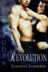 Forbidden: The Revolution - Samantha Sommersby