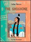 The Shoshone (Indian Nations) - Ned Blackhawk