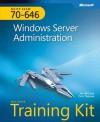 MCITP Self-Paced Training Kit (Exam 70-646): Windows Server® Administration: Windows Server Administration - Ian McLean, Orin Thomas
