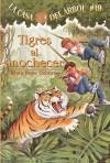 Tigres al Anochecer - Mary Pope Osborne