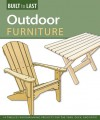 Outdoor Furniture: 14 Timeless Woodworking Projects for the Yard, Deck, and Patio - John Kelsey