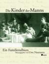 Die Kinder Der Manns - Uwe Naumann