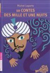 10 contes des Mille et une nuits - Frédéric Sochard, Michel Laporte