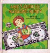 A Kid's Guide To Managing Money (Ready Set Grow Series) - Joy Berry