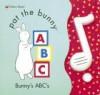 Bunny's A, B, C (Pat the Bunny) - Dorothy Kunhardt