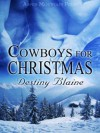 Cowboys for Christmas - Destiny Blaine