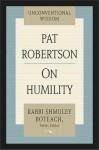On Humility - Pat Robertson