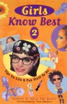 Girls Know Best 2: Tips on Life and Fun Stuff to Do - Tara Lipinski
