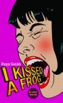 I Kissed a Frog - Rupa Gulab