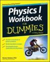 Physics I Workbook for Dummies - Steven Holzner