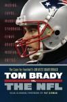 Tom Brady vs. the NFL: The Case for Football's Greatest Quarterback - Sean Glennon, Pat Kirwan