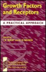 Growth Factors & Receptors: Practical Approach - Ian A. McKay