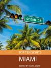 Top Ten Sights: Miami - Mark Jones