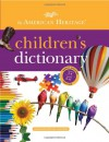 The American Heritage Children's Dictionary - Editors of the American Heritage Dictionaries