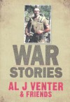 War Stories - Al J. Venter