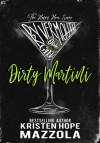 Dirty Martini (The Happy Hour #3) - Kristen Hope Mazzola