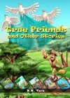 True Friends and Other Stories: (6 Inspirational Stories for Kids) (Illustrated Moral Stories for Children Series) - D.R. Tara, Moving Pixels