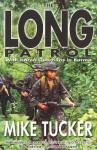 The Long Patrol: With Karen Guerillas in Burma - Mike Tucker