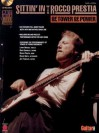 Sittin' in with Rocco Prestia of Tower of Power - Dave dePaola, Steve Gorenberg