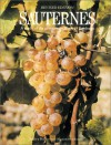 Sauternes: A Study of the Great Sweet Wines of Bordeaux - Jeffrey Benson