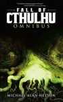 Fall of Cthulhu Omnibus Vol.1 - Mark Dos Santos, Mateus Santolouco, Greg Scott, Michael Alan Nelson