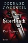 Starbuck. Der Gegner - Bernard Cornwell