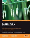 Domino 7 Lotus Notes Application Development - Dick McCarrick, Tim Speed
