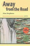 Away from the Road - Alan Stephens
