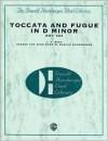 Toccata and Fugue in D Minor, Bwv 565 - Johann Sebastian Bach, Donald Hunsberger