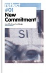 New Commitment: In Architecture, Art and Design: Reflect #1 - NAi Publishers, Arnold Reijndorp