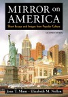 Mirror on America: Short Essays and Images from Popular Culture - Mims Nollen, Joan T. Mims, Mims Nollen